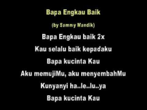 Bapa Engkau Baik by Sammy Mandik