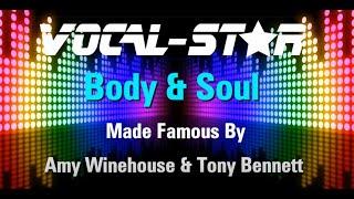 Amy Winehouse & Tony Bennett - Body & Soul (Karaoke Version) with Lyrics HD Vocal-Star Karao