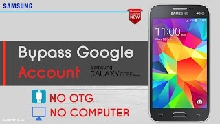 Bypass Google Account Samsung Core Prime Remove FRP NO OTG, NO COMPUTER