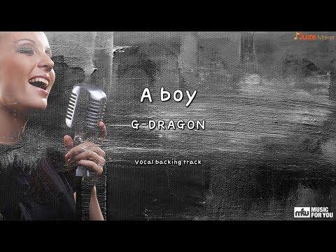 A boy - G-DRAGON (Instrumental & Lyrics)