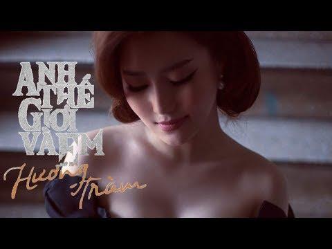 Hương Tràm - Anh, Thế Giới Và Em (Lyric Video)
