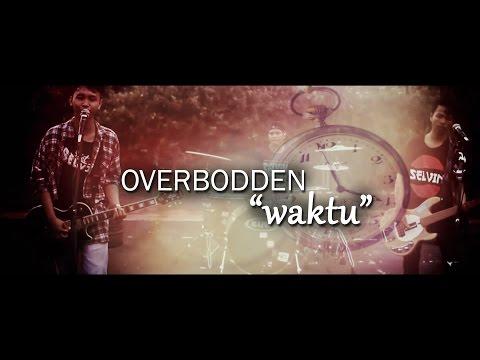 Overbodden - Waktu ( Official Video Clip )
