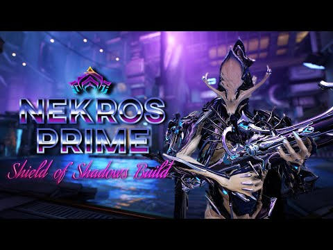 Warframe | Nekros Prime | Shield Of Shadows Build