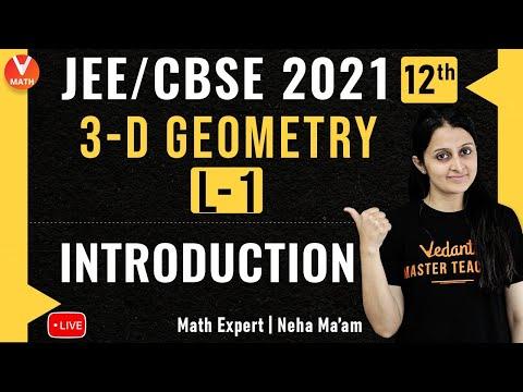 3D Geometry L-1 | Introduction | Class 12 | JEE Main Maths | JEE Main 2021 | Vedantu