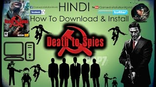How To Download & Install Death to Spies Game In HINDI