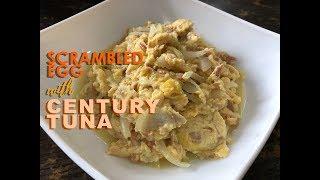 Scrambled Egg with Century Tuna (Super easy Recipe)