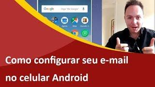 Como Configurar E-mail no Celular Android IMAP ou POP - Samuca Webdesign