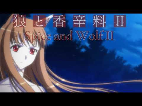 Ookami To Koushinryou II   Spice And Wolf II (Thoughts/Opinions)