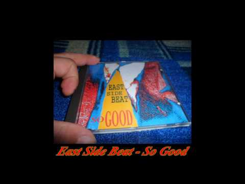 East Side Beat - So Good (Plus Staples)