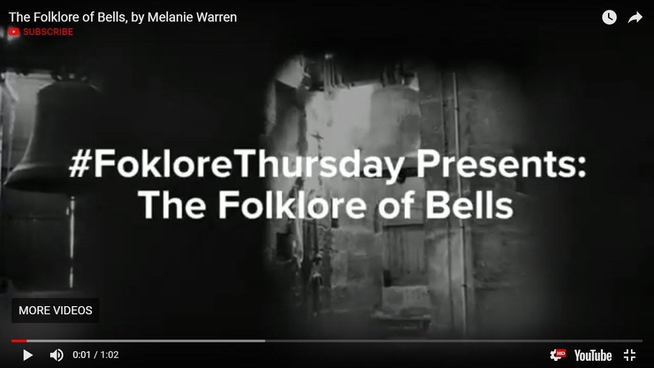 The Folklore of Bells - #FolkloreThursday