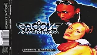 Groove Department - Shadows Of The Night