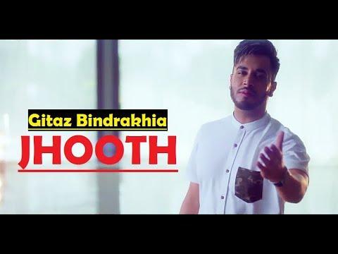 Jhooth Gitaz Bindrakhia - Goldboy - Nirmaan - Latest Punjabi Song 2017 - Lyrics Video Song