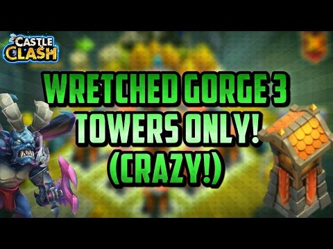 Wretched Gorge 3 Towers Only!! No Heroes Used! Castle Clash