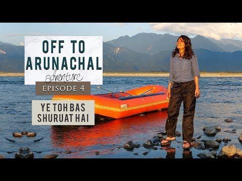 Ep 4   Travelling through North East India   Off To Arunachal   Ye Toh Bas Shuruat Hai   Dambuk