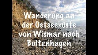 Wanderung an der Ostseeküste von Wismar nach Boltenhagen