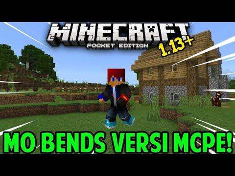 Akhirnya! Rilis Mo Bends Versi MCPE 1.13+
