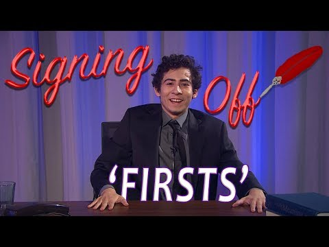 Signing Off - Firsts