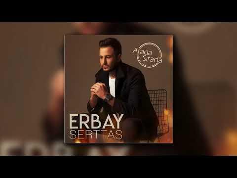 Erbay Serttaş - Geri Döneceğim