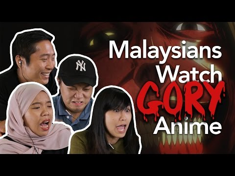 Malaysians Watch Gory Anime