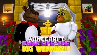 Minecraft FNAF LIFE #5-CHICA'S AND FREDDY'S BIG WEDDING!!!- Baby Leah