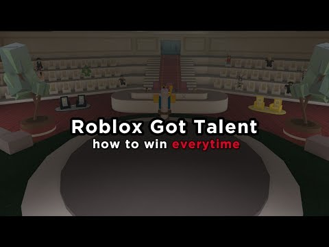 Roblox Got Talent  [HOW TO WIN!] 💯😛