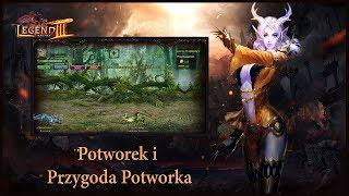 Potworek i Przygoda Potworka | Legend Online | Aktualizacja 22.08.2019