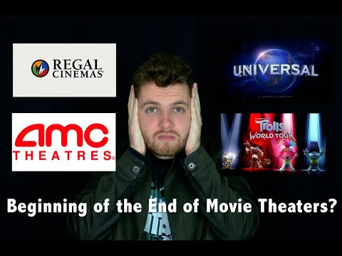 THE END OF MOVIE THEATERS? - AMC And Regal To Boycott Universal Films