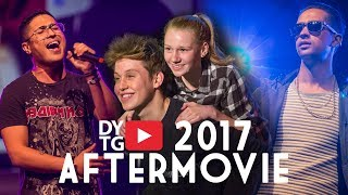 #DYTG2017 OFFICAL AFTERMOVIE