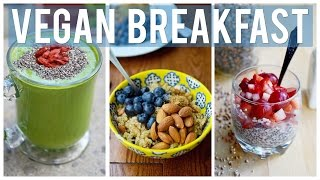 Easy & Healthy Breakfast Ideas | 3 YUMMY VEGAN RECIPES! Thumbnail