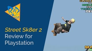 Street Sk8er 2 Review for PlayStation