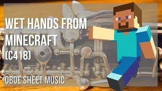 EASY Oboe Sheet Music: How to play Wet Hands from Minecraft by C418