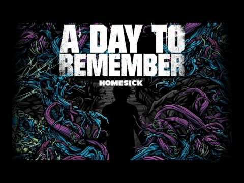 A Day To Remember - Homesick (Lyrics + High Quality)