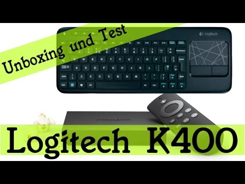 logitech k400 wireless touch keyboard test auf amazon fire tv youtube. Black Bedroom Furniture Sets. Home Design Ideas