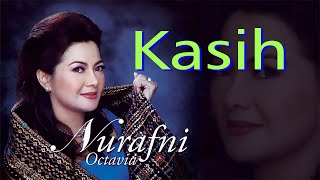 Download Nur Afni Octavia - Kasih (Original Audio)