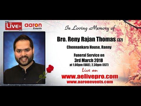 Funeral Service Live : Bro. Reny Rajan Thomas (37), Chennankara House, Ranny
