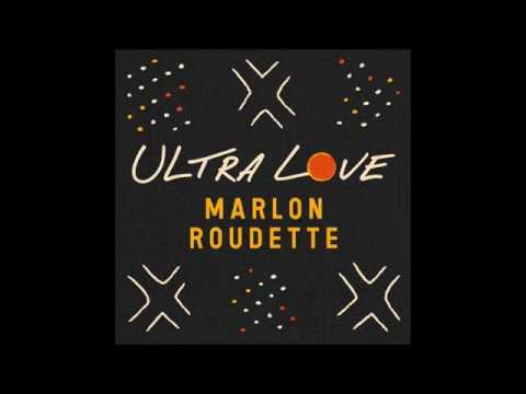 Marlon Roudette - Ultra Love (Stadic Remix)