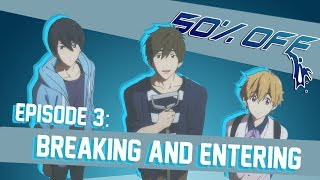 50% OFF Episode 3 - Breaking and Entering