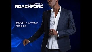 Andrew Roachford - Family Affair (SoulTalk Dance Mix)