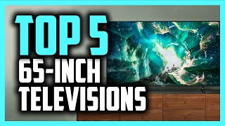 Best 65-Inch TV in 2020 - Top 5 Picks For Movies, Gaming & More!