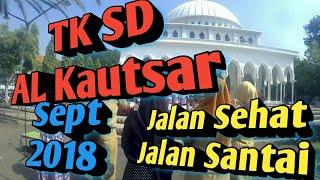 Jalan Santai & Sehat TK SD AL Kautsar