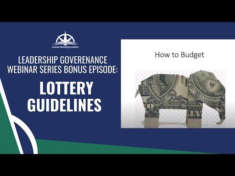LEADership Governance Webinar Series Bonus Episode: Lottery Guidelines
