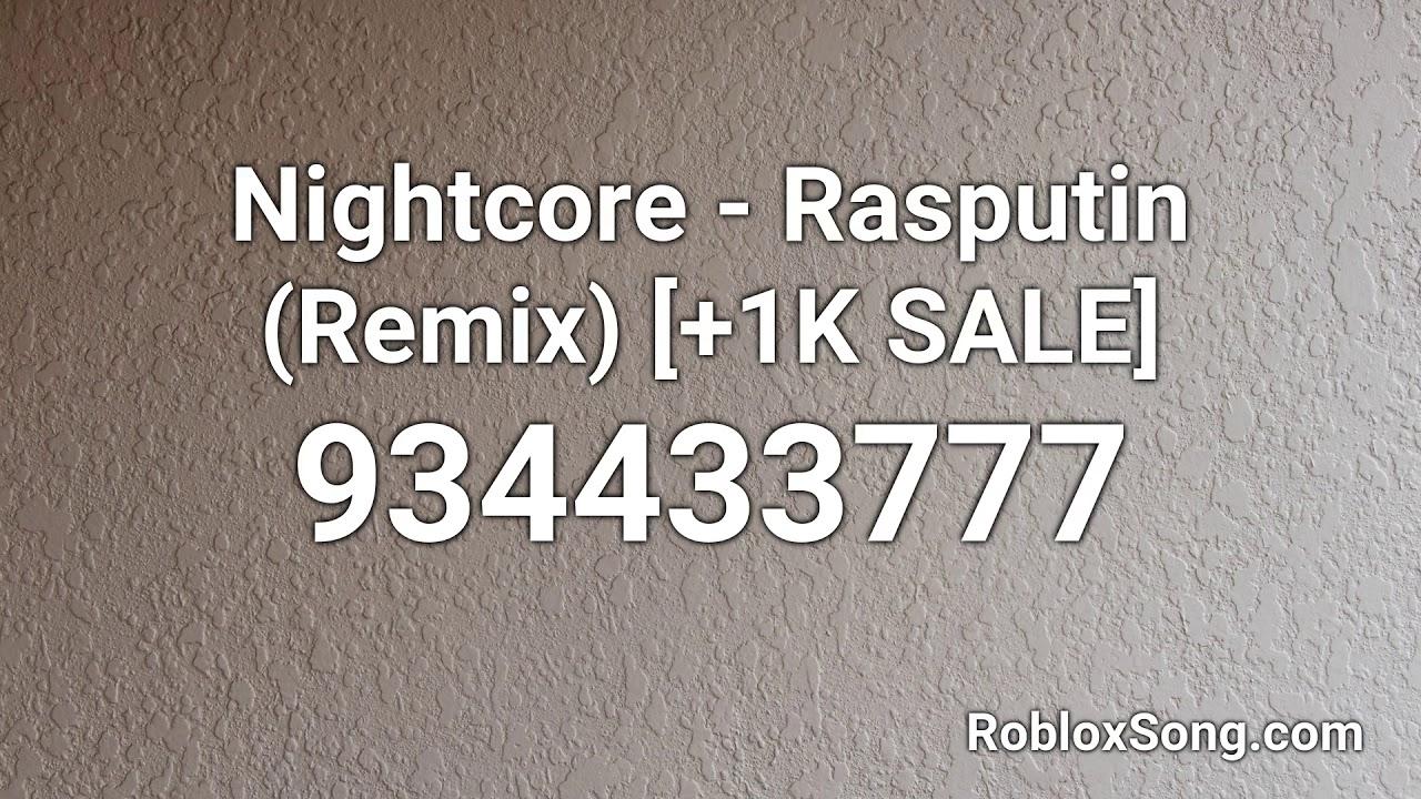 Rasputin Roblox Audio Nightcore Rasputin Remix 1k Sale Roblox Id Music Code Youtube