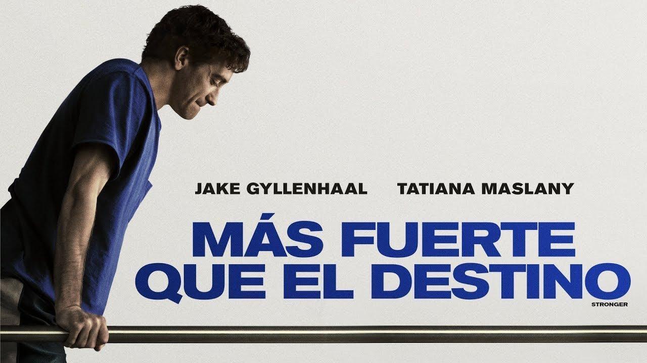Trailers For Less >> Más Fuerte Que El Destino (Stronger) - Trailer Español Latino 2017 - YouTube