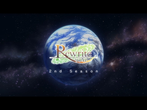 "Rewrite TV Anime Terra OP ""Last Desire"""