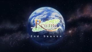 Rewrite TV anime Terra route opening. 「Last Desire」 歌 :黒崎真音...