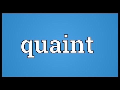 Quaint Meaning