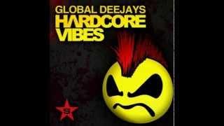 global deejays hardcore vibes original mix full hd 1080p