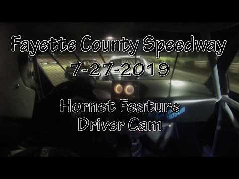 Fayette County Speedway Hornet Feature Driver Cam July 27 2019