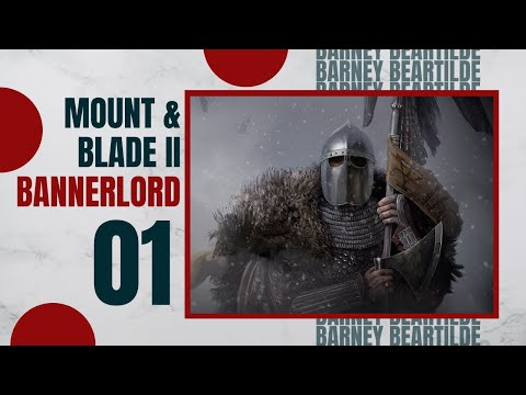 Let's Play MOUNT AND BLADE 2 BANNERLORD Gameplay Part 1 (BARNEY IS BACK)