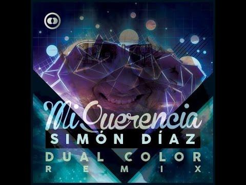 Simon Diaz - Mi Querencia (Dual Color Remix) FREE DOWNLOAD mp3